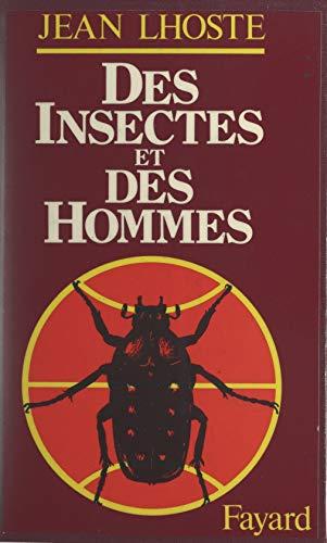 Des insectes et des hommes (French Edition)