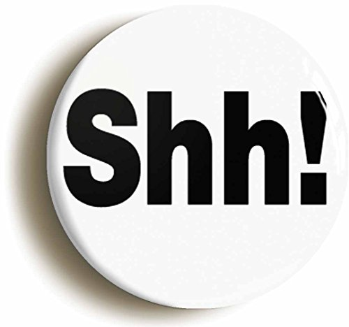 Shh Funny Librarian Button Pin (Size Is 1inch - Costume Ideas Librarian