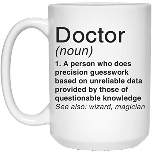 Funny Cute Medical Week Gift Doctor Definition 15oz White Coffee Mug - NovaStar Mug Gifts -