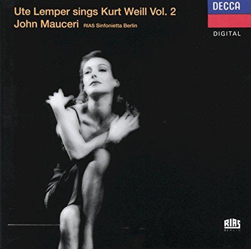 (Weill: Ute Lemper sings Kurt Weill, Vol.II)