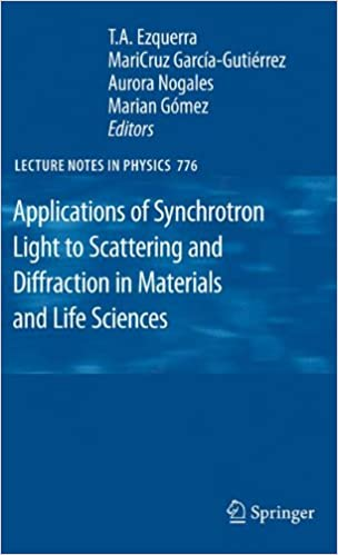 Book Applications of Synchrotron Light to Scattering and Diffraction in Materials and Life Sciences (Lecture Notes in Physics)