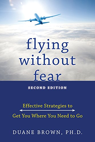 Flying Without Fear Effective Strategies To Get You Where You Need