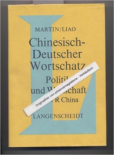 Chinesisch Deutscher Wortschatz Politik Und Wirtschaft In Der Vr