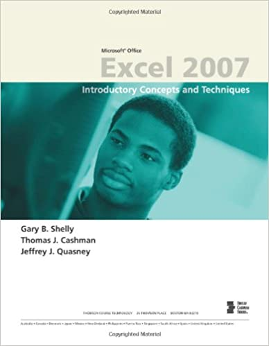 Microsoft Office Excel 2007: Introductory Concepts and