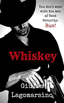 Whiskey: A Reed Security Romance (Reed Security Series Book 7) by [Lagomarsino, Giulia]