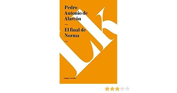 el final de norma narrativa spanish edition kindle edition by