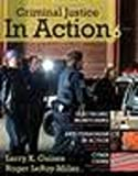 Criminal Justice in Action, Gaines, Larry K. and Miller, Toby, 0495505692