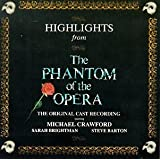 Highlights From The Phantom Of The Opera: The Original Cast Recording (1986 London Cast)