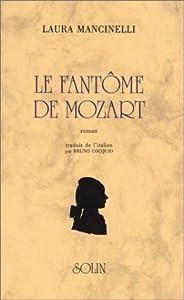 """Afficher """"Le Fantôme de Mozart"""""""