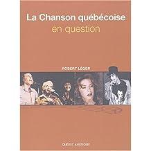 La Chanson québécoise: en question