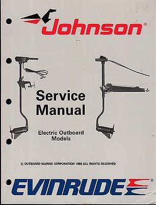 - 1989 OMC EVINRUDE JOHNSON ELECTRIC MOTOR SERVICE MANUAL P/N 507752