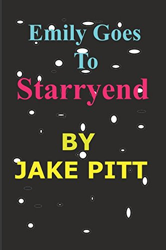 Emily Goes To Starryend PDF