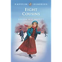 Eight Cousins (Puffin Classics)