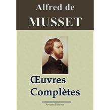 Alfred de Musset : Oeuvres complètes - 78 titres  (annotés et illustrés) (French Edition)