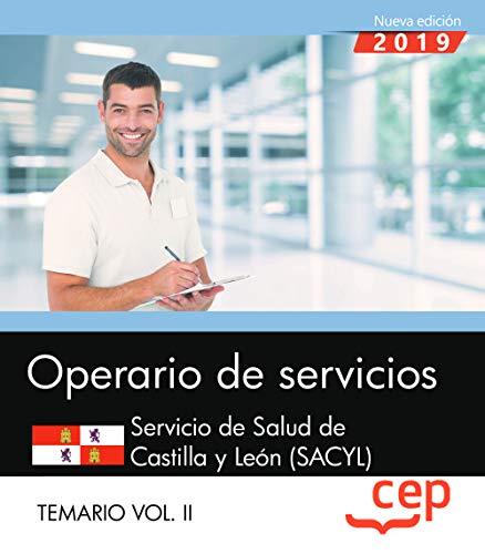 Operario de servicios. Servicio de Salud de Castilla y León. SACYL. Temario Vol II. (Servicio De Salud De Castilla Y Leon)