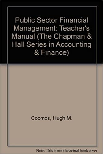 Book Public Sector Financial Management: Teacher's Manual (The Chapman and Hall Series in Accounting and Finance)