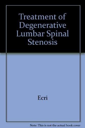 Treatment of Degenerative Lumbar Spinal Stenosis (Evidence Report/ Technology Assessment)