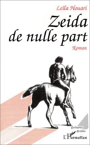 Zeida de Nulle Part. Roman