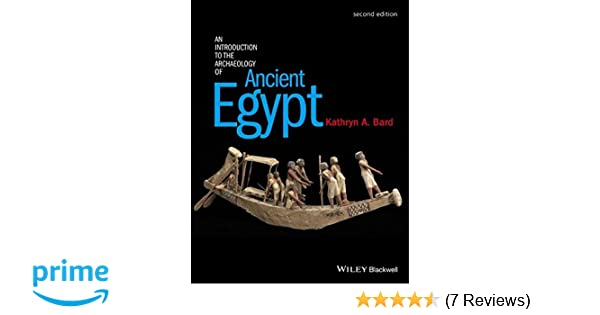 Amazon an introduction to the archaeology of ancient egypt amazon an introduction to the archaeology of ancient egypt 9780470673362 kathryn a bard books fandeluxe Choice Image