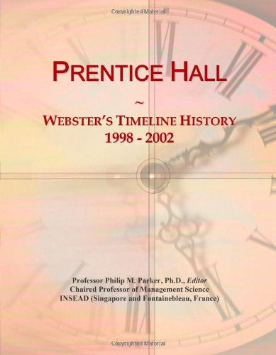 Prentice Hall: Webster's Timeline History, 1998 - 2002