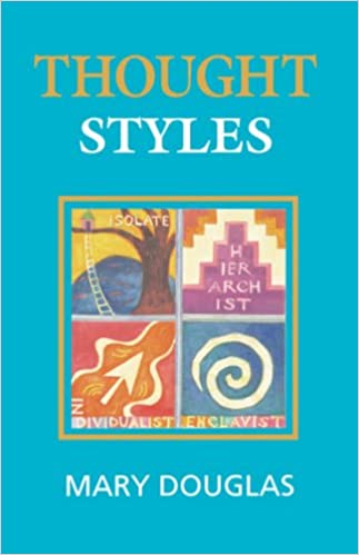 com thought styles critical essays on good taste com thought styles critical essays on good taste 9780803976559 mary douglas books