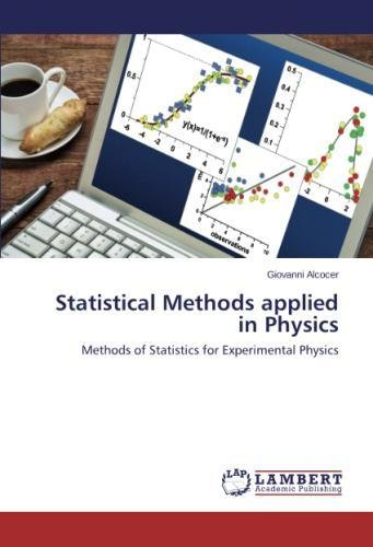 Statistical Methods applied in Physics: Methods of Statistics for Experimental Physics