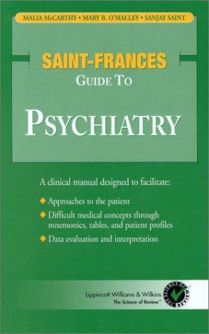 Saint-Frances Guide to Psychiatry (Saint-Frances Guide Series)