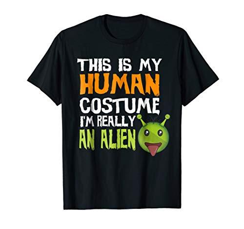 Alien Halloween Tshirt This is My Human Costume Men Women