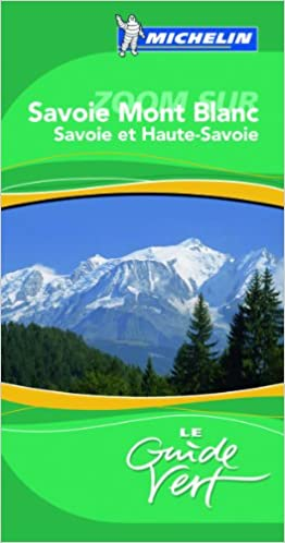 Livre Guide Vert Savoir Mont Blanc pdf, epub