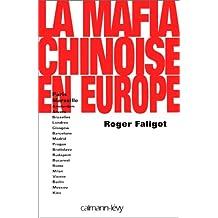 MAFIAS CHINOISE EN EUROPE (LES)