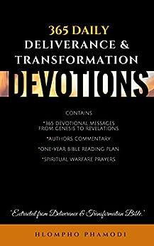 365 DAILY DELIVERANCE & TRANSFORMATION DEVOTIONS: Live a ...