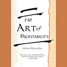 The Art of Profitability Audiobook by Adrian Slywotzky Narrated by Scott Mosenson, Jack Ong, Adrian Slywotzky - introduction