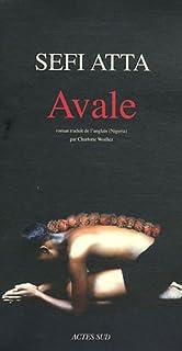 Avale : roman, Atta, Sefi