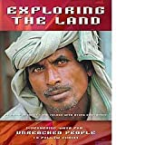 Exploring the Land : Discovering Ways for Unreached People to Follow Christ, Bennett, Shane and Felder, Kim, 1932329056