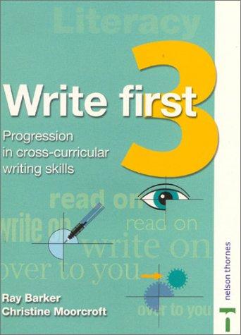 Write First: Student Book 3: Progression in Cross-curricular Writing Skills pdf epub