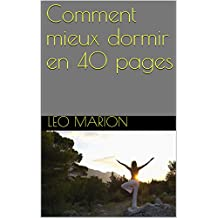 Comment mieux dormir en 40 pages: tome 1 (French Edition)