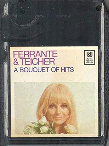 Hit Bouquet - FERRANTE & TEICHER: A Bouquet of Hits -13218 8 Track Tape