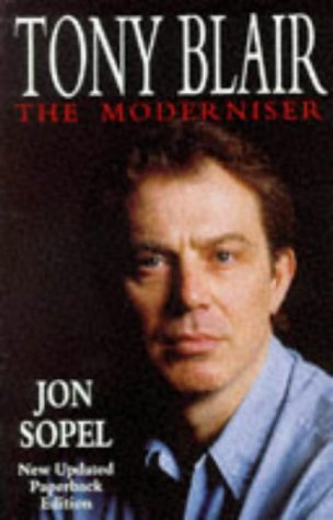 Tony Blair: The Moderniser by Jon Sopel in 1995