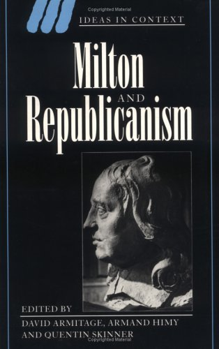 Milton and Republicanism (Ideas in Context)