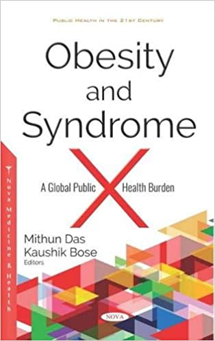 Buy Obesity And Syndrome X A Global Public Health Burden Public Health In The 21st Cent Book Online At Low Prices In India Obesity And Syndrome X A Global Public Health