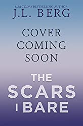 The Scars I Bare : A By The Bay Stand-Alone Novel