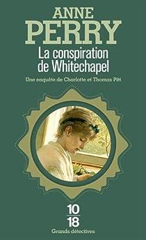 La conspiration de Whitechapel par Perry