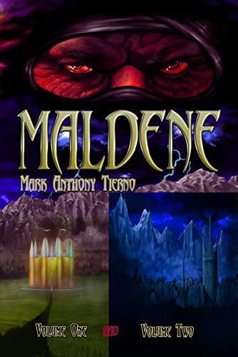 Maldene: Volume One and Two by [Tierno, Mark Anthony]