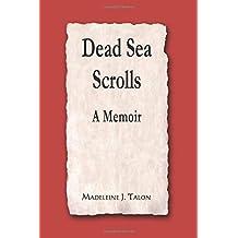 Dead Sea Scrolls: A Memoir