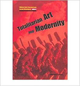 Book Totalitarian Art and Modernity- Common