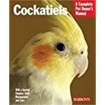 Cockatiels (Complete Pet Owner's Manual)