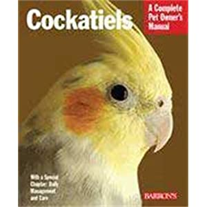 Cockatiels (Complete Pet Owner's Manual) 16