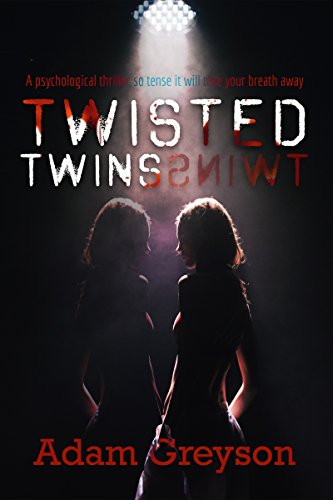 Download for free A gripping psychological thriller: Twisted Twins: