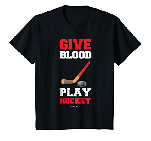 Give Blood Play Hockey T-shirt - Kids Funny Hockey Player Shirts - Give Blood, Play Hockey T Shirt 10 Black