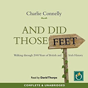 And Did Those Feet Audiobook